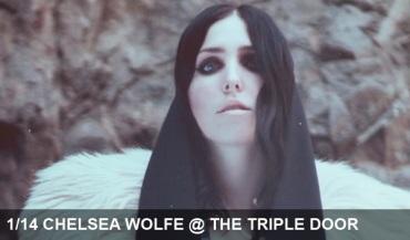 011413_Chelsea-Wolfe_TripleDoor